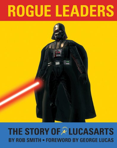 Rogue Leaders: The Story of LucasArts