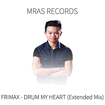 Drum My Heart (Extended Mix)