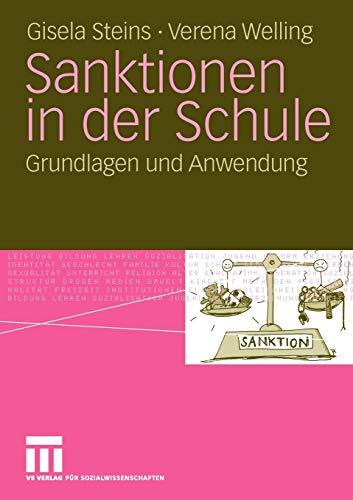 Sanktionen in der Schule: Grundlagen und Anwendung (German Edition)