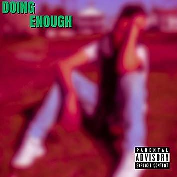 Doing Enough