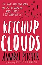 (Ketchup Clouds) [By: Pitcher, Annabel] [Jul, 2013]