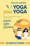I Yoga you Yoga: 10 Simple Yoga Poses (English Edition)
