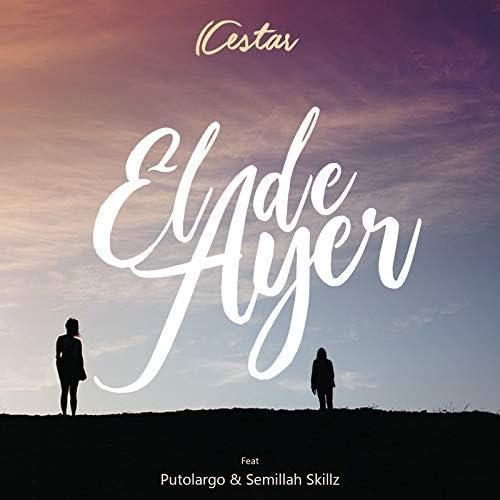 Cestar feat. Putolargo & Semillah Skillz