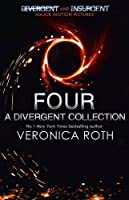 Four: A Divergent Collection by Veronica Roth(1905-07-04)