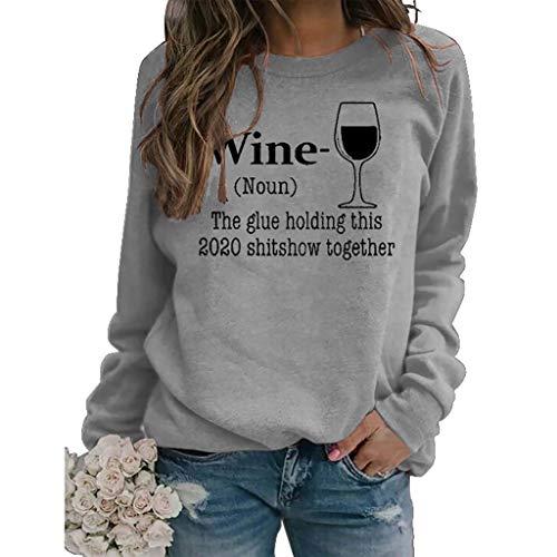 LXHcool Wein The Glue Halten Das 2020 Shitshow Zusammen Sweatshirt (Color : Gray, Size : Small)