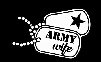 Makarios LLC Army Wife Dog Tags Decal Vinyl Sticker Cars Trucks Vans Walls Laptop MKR| WHITE |5.5 x 3.75 IN|MKR158