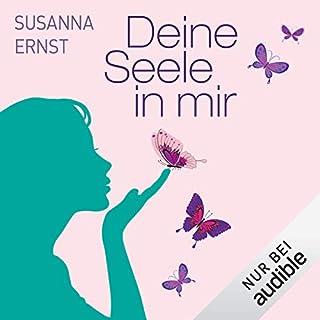 Deine Seele in mir                   Autor:                                                                                                                                 Susanna Ernst                               Sprecher:                                                                                                                                 Benedikt Schregle                      Spieldauer: 14 Std. und 28 Min.     298 Bewertungen     Gesamt 3,9