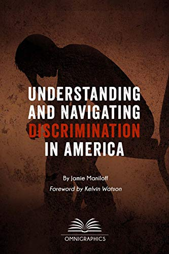 Compare Textbook Prices for Understanding and Navigating Discrimination in the United States 1 Edition ISBN 9780780819016 by Maniloff, Jamie