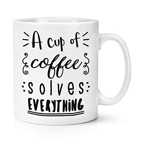 Eine Tasse Kaffee löst alles 284ml Becher-lustiger Witz