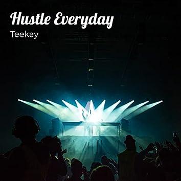 Hustle Everyday