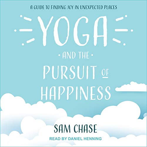 Yoga and the Pursuit of Happiness cover art