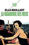La vagabonde des mers par Maillart
