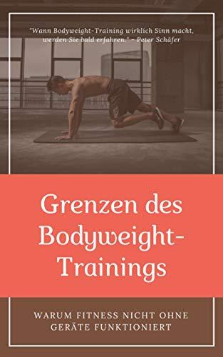 Grenzen des Bodyweight-Trainings: Warum Fitness nicht ohne Geräte funktioniert