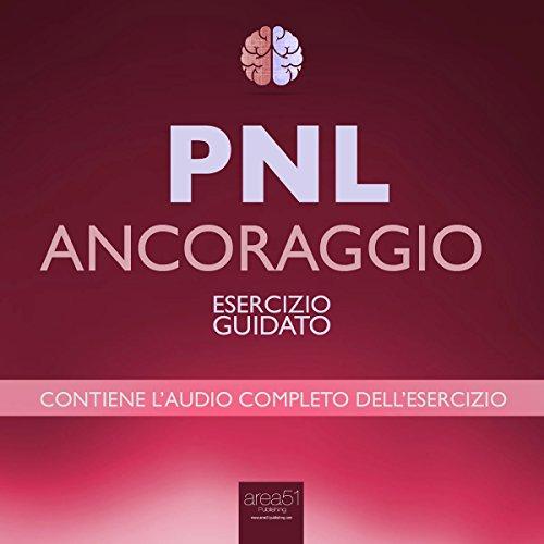 PNL - Ancoraggio  Audiolibri