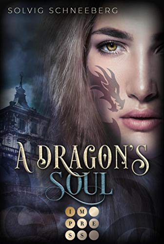 A Dragon's Soul (The Dragon Chronicles 2): Fantasy-Liebesroman für Drachenfans