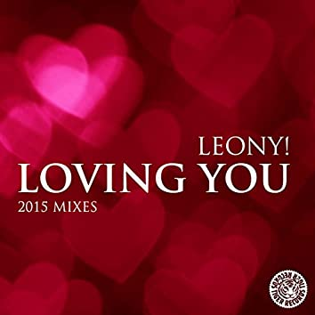 Loving You (2015 Mixes)