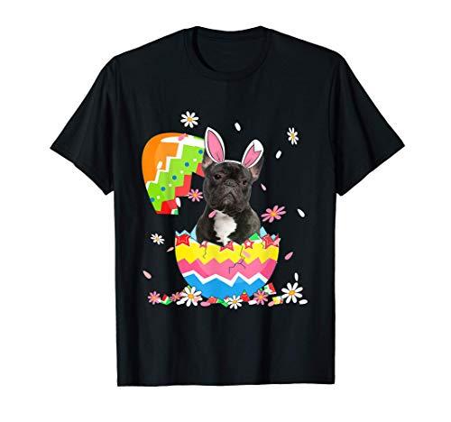 Cute French Bulldog Egg Shirt Easter Day Dog Dad Dog Mom T-Shirt