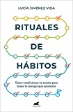 Rituales de hábitos (Libro práctico)