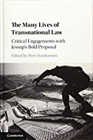 The Many Lives of Transnational Law: Critical Engagements with Jessup's Bold Proposal