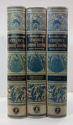 """Cerámica del Levante Español. Siglos medievales. T. II: Alicatados y azulejos. T. III: Azulejos, \""""Socarrats\"""" y Retablos"""