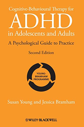 Cognitive-Behavioural Therapy for ADHD in Adolescents and Adults: A...