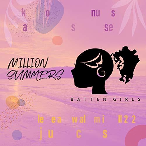 MILLION SUMMERS