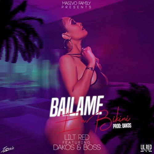 Bailame en Bikini (feat. Dakos & Boss Supreme Lyric)