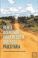 Gente Acenando para Alguém que Foge (Portuguese Edition)