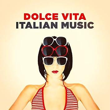 Dolce Vita Italian Music