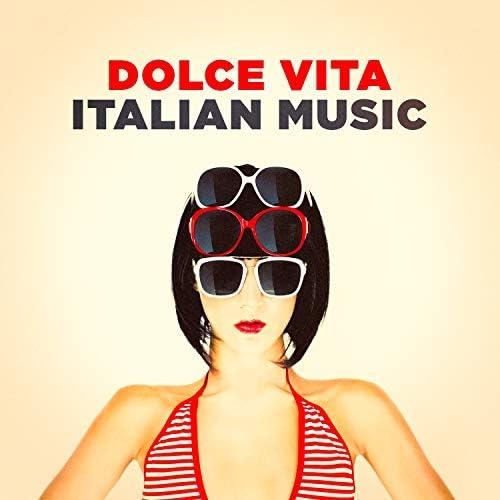 The Best of Italian Pop Songs, The Traditional Italian Music Ensemble & Italian Chill Lounge Music Dj