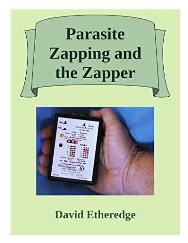 Parasite Zapping and the Zapper (English Edition)