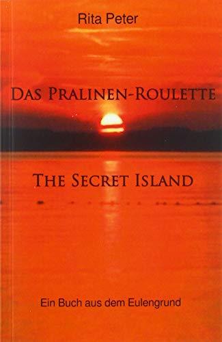 Das Pralinen-Roulette The Secret Island: The Secret Island