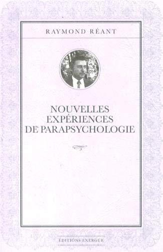 Nouvelles expériences de parapsychologie