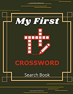 My First Crossword Search Book: Beginners Crossword Puzzle Books For Adults, Luck Easy Crosswords Fun Puzzles to Get You H...