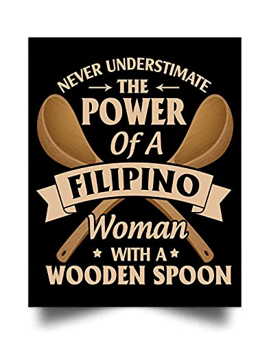 BTMF Never Underestimate The Power of A Filipino Woman with A Wooden Spoon (24'x31') Wall Art Print Poster Home Decor