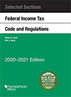 Selected Sections Federal Income Tax Code and Regulations, 2020-2021 (Selected Statutes)