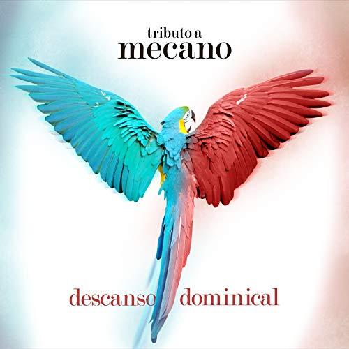Descanso Dominical: Tributo a Mecano