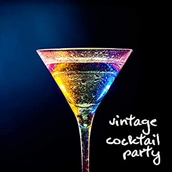Vintage Cocktail Party: Jazz Music for Elegant Party, Music for Restaurant