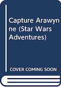 Capture Arawynne - Book  of the Star Wars Legends
