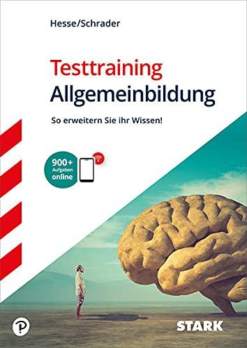 STARK Testtraining Allgemeinbildung (STARK-Verlag - Einstellungs- und Einstiegstests)