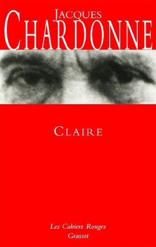Claire : (*) (Les Cahiers Rouges) (French Edition)