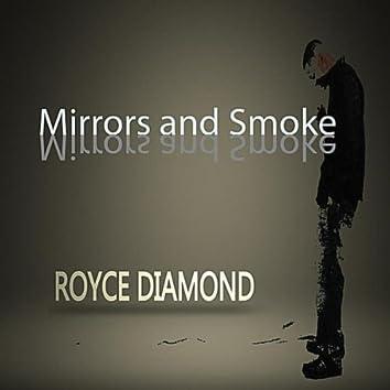 Mirrors and Smoke