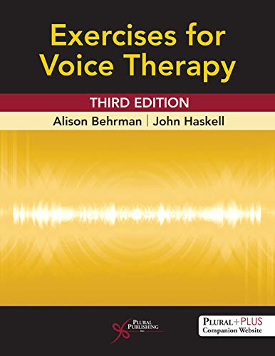 Compare Textbook Prices for Exercises for Voice Therapy, Third Edition 3 Edition ISBN 9781635501834 by Alison Behrman,John Haskell