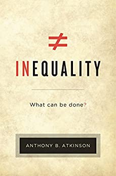 Inequality: What Can Be Done? by [Anthony B. Atkinson]
