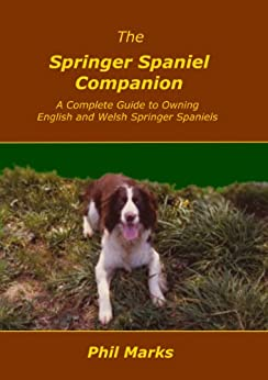 The Springer Spaniel Companion by [Phil Marks]