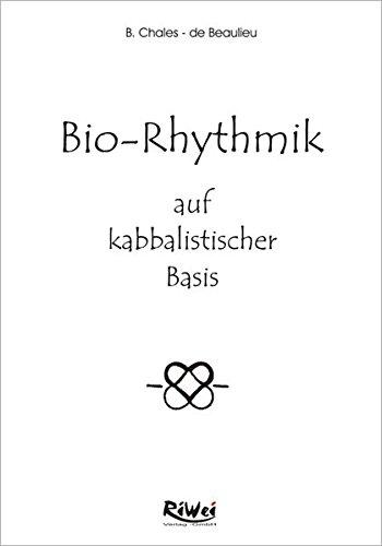 Bio-Rhythmik auf kabbalistischer Basis