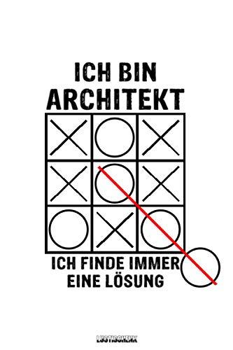 Ich bin Architekt ich finde immer eine Lösung: liniertes Notizbuch, Tagebuch, lustiges Geschenk Journal für Architekten, Studenten, Bauzeichner. ... Studium, Bachelor/Master Examen (ca. DIN A5)