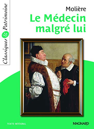 Le Médecin malgré lui - Classiques et Patrimoine (2012)