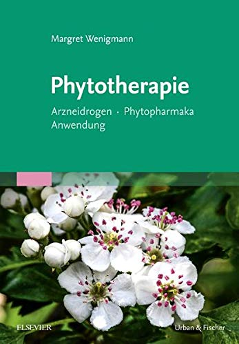 Wenigmann, Margret<br />Phytotherapie: Arzneidrogen - Phytopharmaka - Anwendung