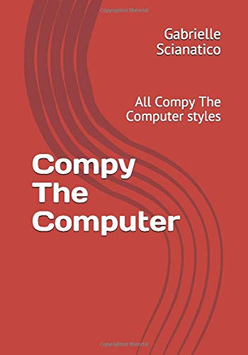 Compy The Computer: All Compy The Computer styles